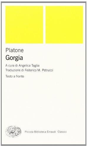 Gorgia. Testo greco a fronte: Platone