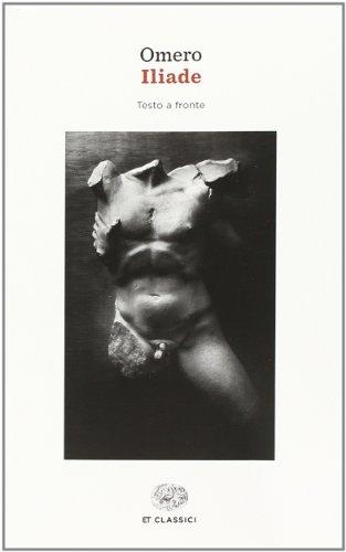 9788806219109: Iliade. Testo greco a fronte (Einaudi tascabili. Classici)