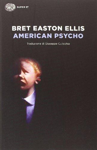 9788806219253: American psycho (Super ET)