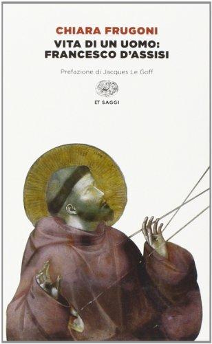9788806219475: Vita di un uomo: Francesco d'Assisi