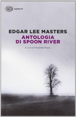 9788806219611: Antologia di Spoon River. Testo inglese a fronte (Super ET)