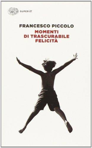 9788806219659: Momenti di trascurabile felicita (Italian Edition)