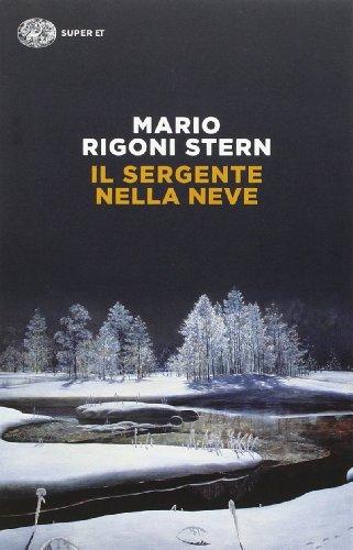 Il Sergente Nella Neve (Paperback): Mario Rigoni Stern