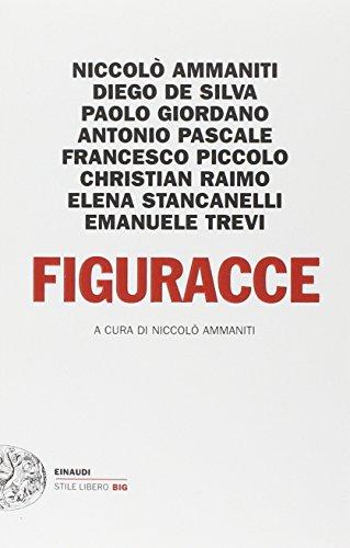 9788806220518: Figuracce (Einaudi. Stile libero big)