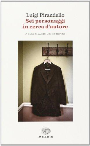 9788806220570: Sei personaggi in cerca d'autore (Einaudi tascabili. Classici)