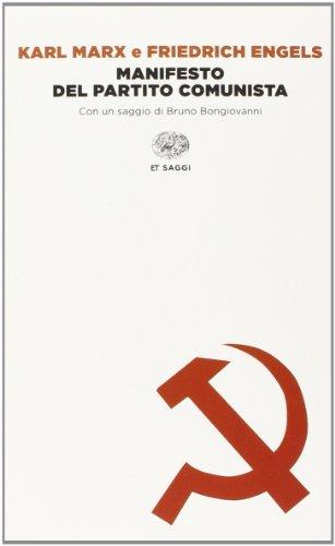 Manifesto del Partito Comunista: Karl Marx; Friedrich