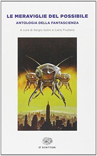 9788806222635: Le meraviglie del possibile. Antologia della fantascienza (Einaudi tascabili. Scrittori)