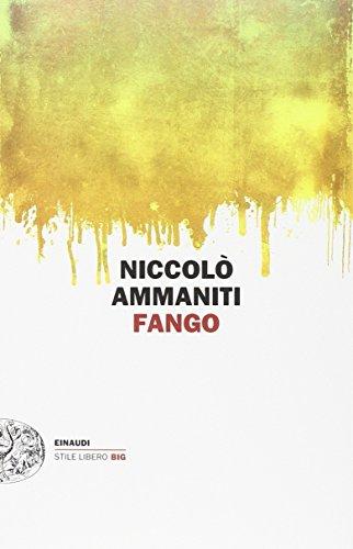 9788806222826: Fango (Einaudi. Stile libero big)