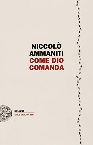 9788806224639: Come Dio comanda (Einaudi. Stile libero big)