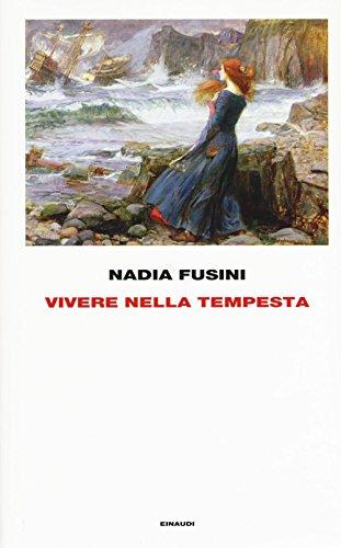 9788806225957: Vivere nella tempesta (Frontiere Einaudi)
