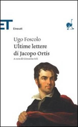 9788806227913: Ultime Lettere Di Jacopo Ortis