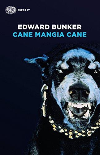 9788806234119: Cane mangia cane (Super ET)