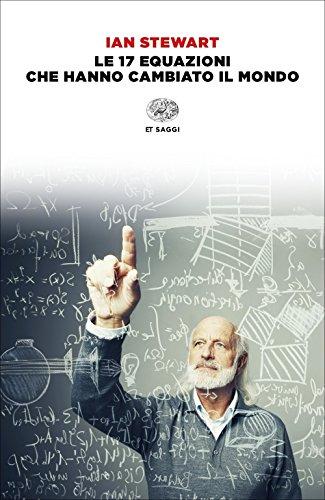 9788806237103: Le 17 equazioni che hanno cambiato il mondo