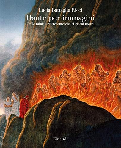 9788806239343: Dante per immagini. Dalle miniature trecentesche ai giorni nostri