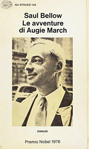 Le Avventure di Augie March.: Bellow, Saul
