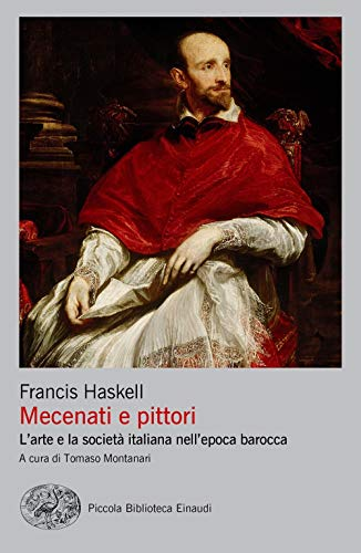 9788806244330: Mecenati e pittori. L'arte e la società italiana nell'epoca barocca
