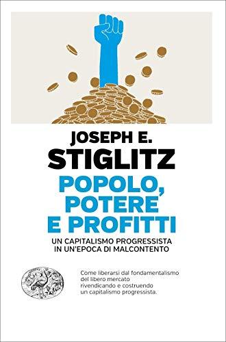 9788806244354: Popolo, potere e profitti. Un capitalismo progressista in un'epoca di malcontento