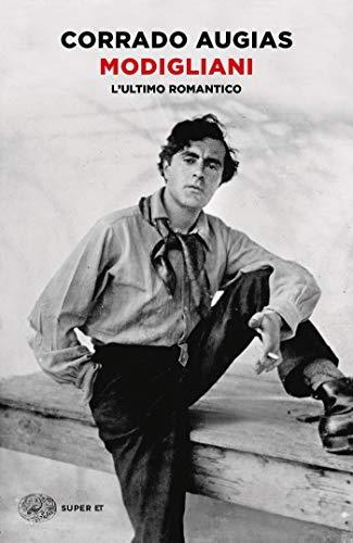 9788806246228: Modigliani. L'ultimo romantico