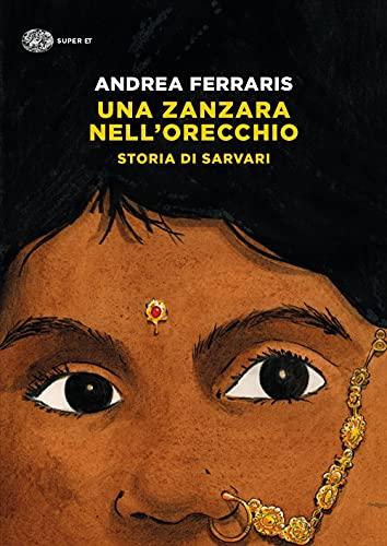 9788806247133: Una zanzara nell'orecchio. Storia di Sarvari