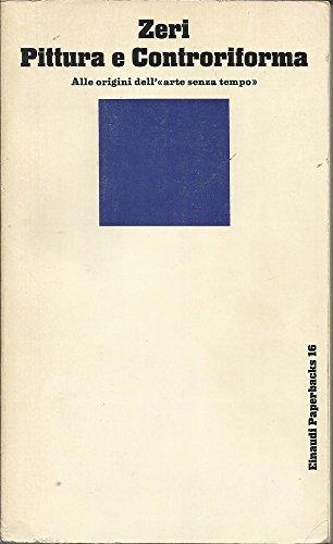 9788806293062: Pittura e Controriforma (Einaudi Paperbacks e Readers)