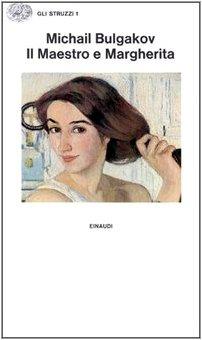 9788806293307: Il Maestro e Margherita (Gli struzzi)