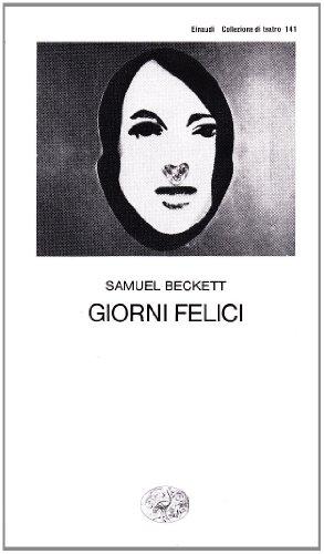 Giorni felici: Samuel Beckett