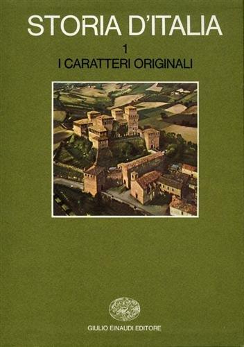 9788806342319: Storia d'Italia vol. 1 - I caratteri originali