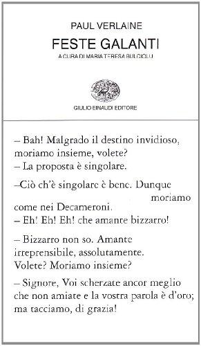 Feste Galanti (= Colleczione di Poesia, vol. 106) Traduzione di Maria Teresa Bulciolu - Verlaine, Paul