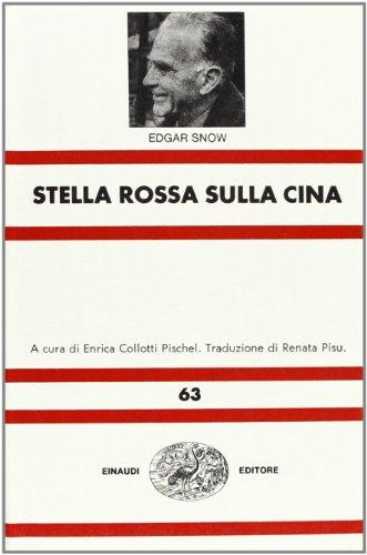 9788806393960: Stella rossa sulla Cina