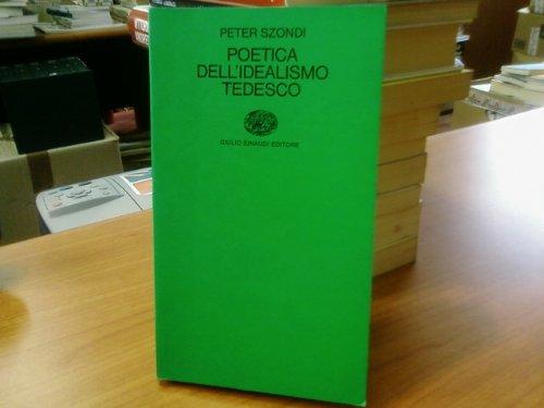 9788806397845: Poetica dell'idealismo tedesco