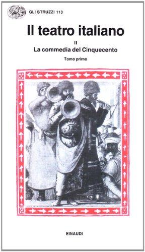 9788806465322: Il teatro italiano: La commedia del Cinquecento, Tomo I: 2\1