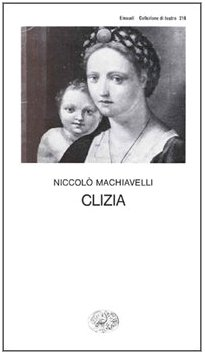 Clizia (Italian Edition) (8806480413) by Machiavelli, Niccolo