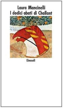 9788806514747: I dodici abati di Challant