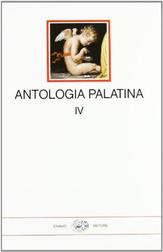 9788806525712: Antologia palatina. Testo greco a fronte: 4
