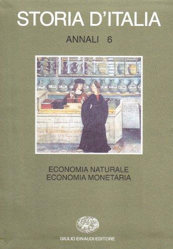 9788806559540: Storia d'Italia. Annali. Economia naturale, economia monetaria (Vol. 6)