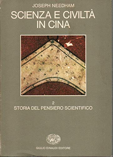 9788806561437: Scienza e civiltà in Cina: 2 (Biblioteca di cultura storica)
