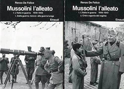 9788806593063: Mussolini. L'alleato (1940-1945)
