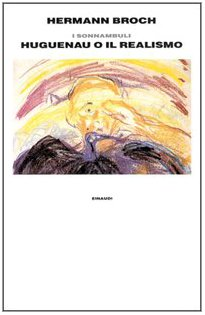 I sonnambuli. 1918 Huguenau o il realismo: n/a
