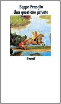 9788806595357: Una Questione Privata (Nuovi Coralli, No. 381) (Italian Edition)