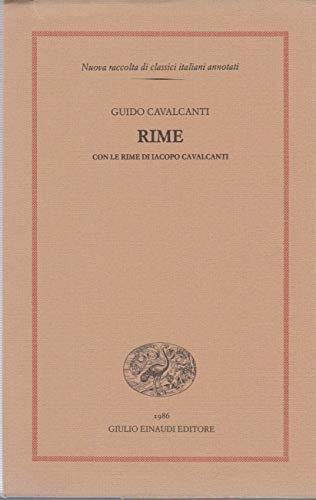 9788806596835: Rime: Con le rime di Iacopo Cavalcanti (Nuova raccolta di classici italiani annotati) (Italian Edition)