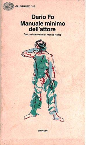 9788806598105: Manuale minimo dell'attore (Gli Struzzi) (Italian Edition)