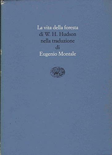 La vita della foresta (9788806598297) by Hudson, W. H