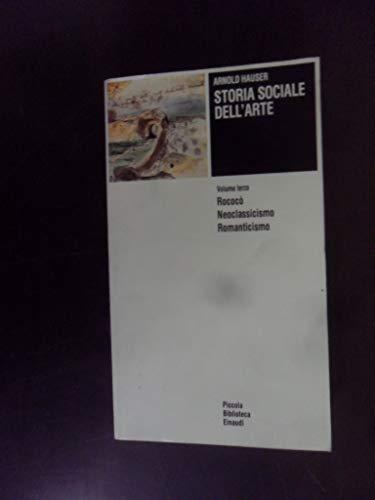 9788806598525: Storia sociale dell'arte: 3 (Piccola biblioteca Einaudi)
