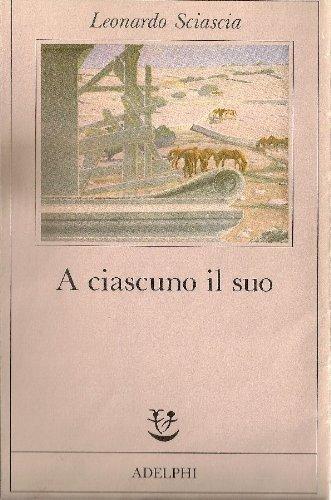 A ciascuno il suo: Leonardo Sciascia