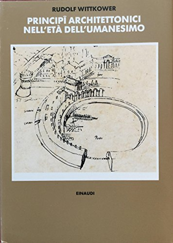 9788806599874: Principi architettonici nell'età dell'umanesimo (Biblioteca di storia dell'arte. N.S.)
