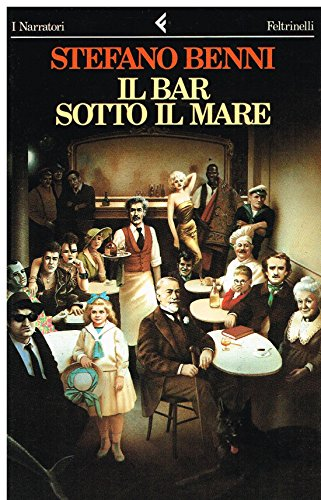 9788807013461: Il bar sotto il mare (I Narratori/Feltrinelli) (Italian Edition)