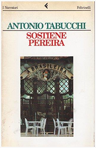 Sostiene Pereira. Una Testimonianza: Tabucchi, Antonio