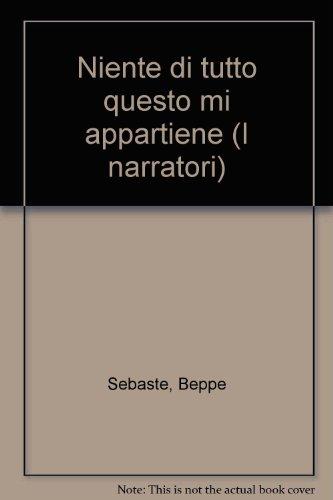 9788807014680: Niente di tutto questo mi appartiene (I narratori/Feltrinelli) (Italian Edition)