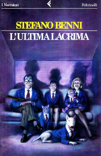 9788807014796: L'ultima lacrima (I narratori/Feltrinelli) (Italian Edition)