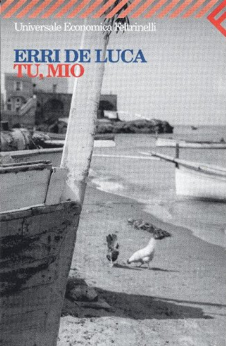 9788807015335: Tu, mio (I Narratori/Feltrinelli) (Italian Edition)